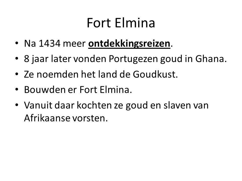 Fort Elmina Na 1434 meer ontdekkingsreizen.