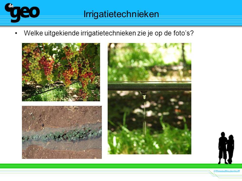 Irrigatietechnieken Welke uitgekiende irrigatietechnieken zie je op de foto's