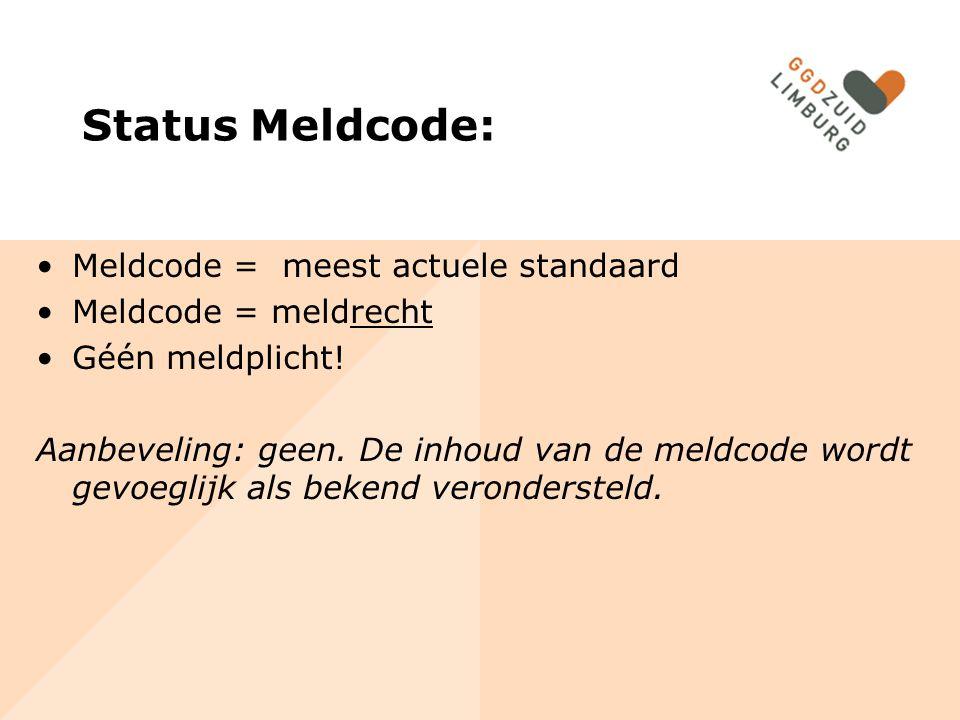 Status Meldcode: Meldcode = meest actuele standaard