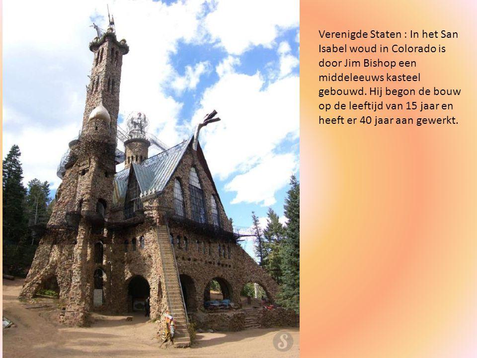 Verenigde Staten : In het San Isabel woud in Colorado is door Jim Bishop een middeleeuws kasteel gebouwd.
