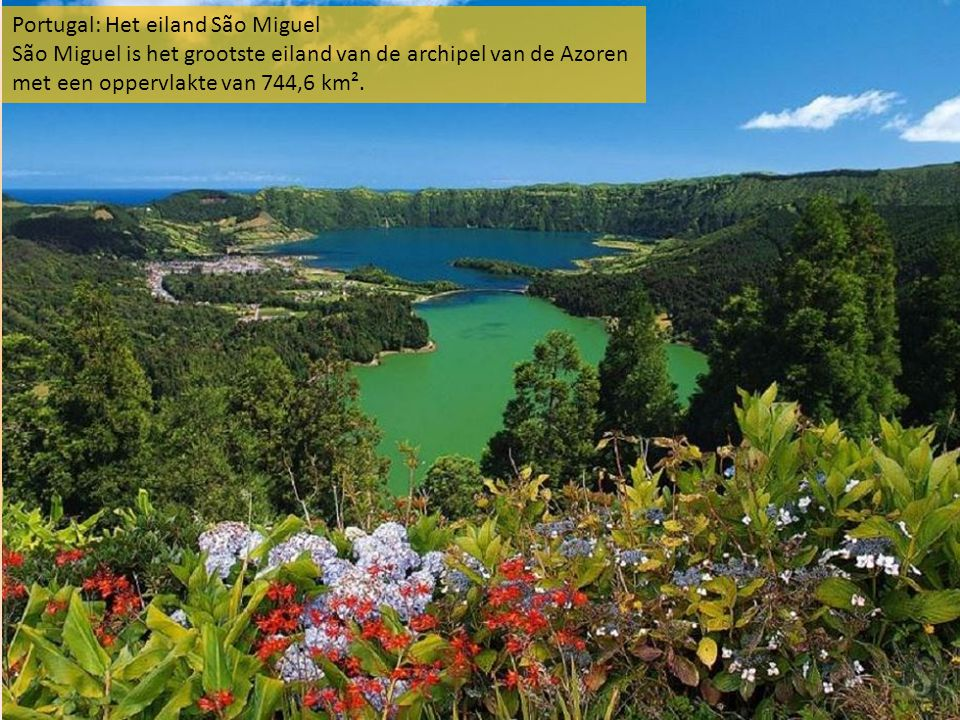 Portugal: Het eiland São Miguel