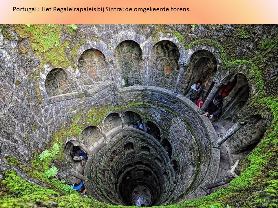 Portugal : Het Regaleirapaleis bij Sintra; de omgekeerde torens.