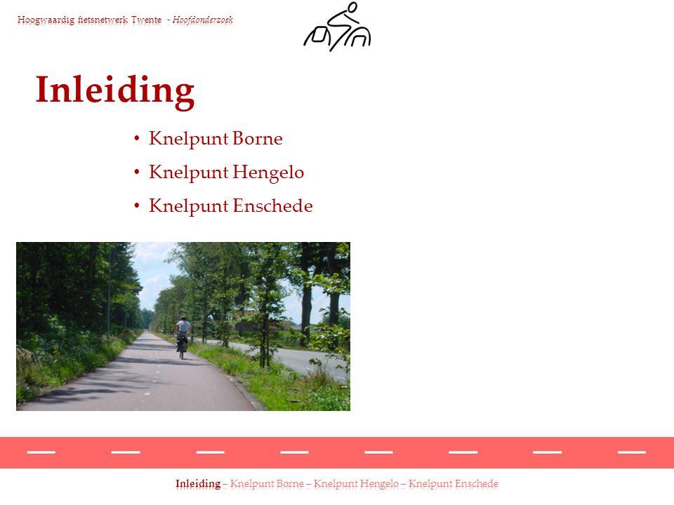 Hoogwaardig fietsnetwerk Twente Hoofdonderzoek
