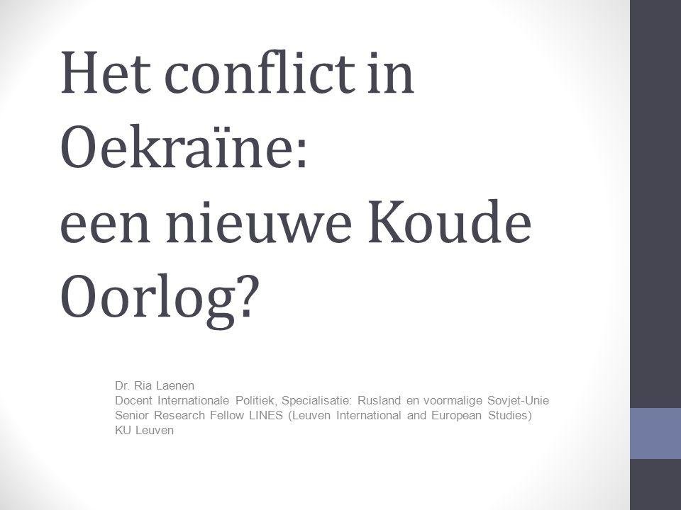 Het conflict in Oekraïne: een nieuwe Koude Oorlog