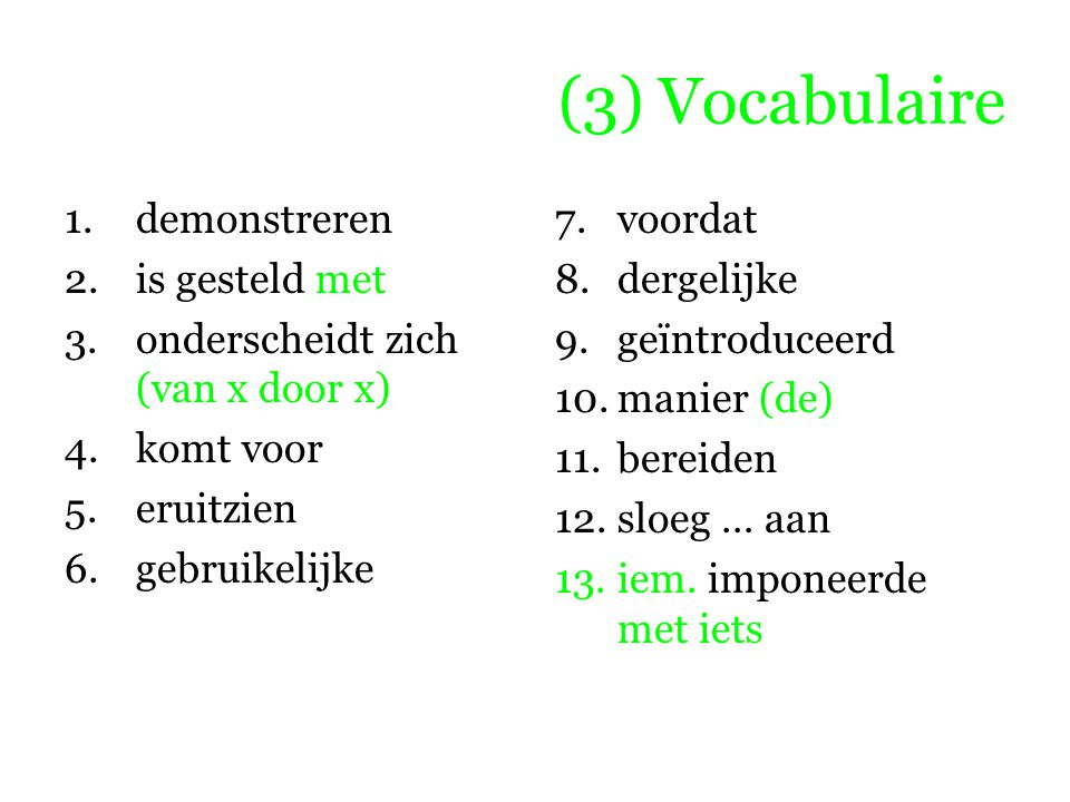 (3) Vocabulaire demonstreren is gesteld met
