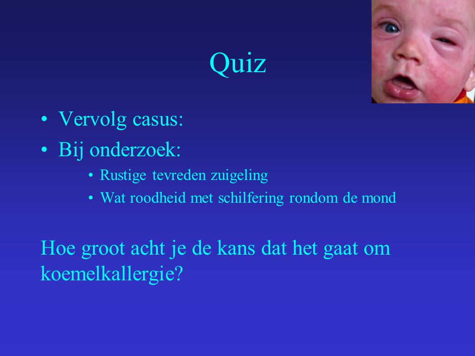 Quiz Vervolg casus: Bij onderzoek: