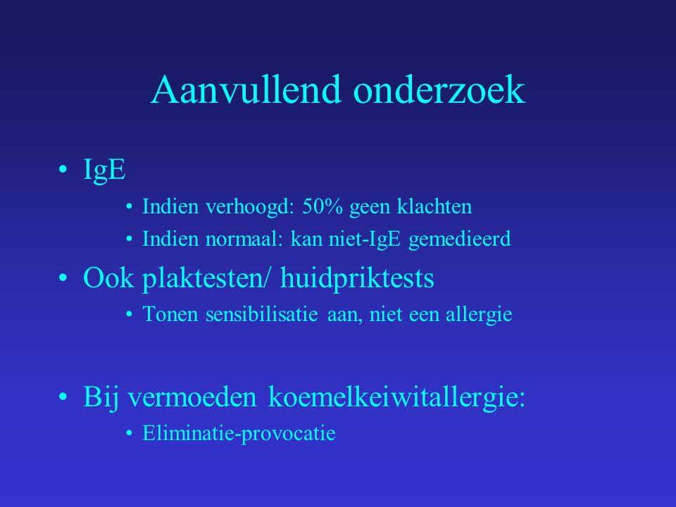 Aanvullend onderzoek IgE Ook plaktesten/ huidpriktests