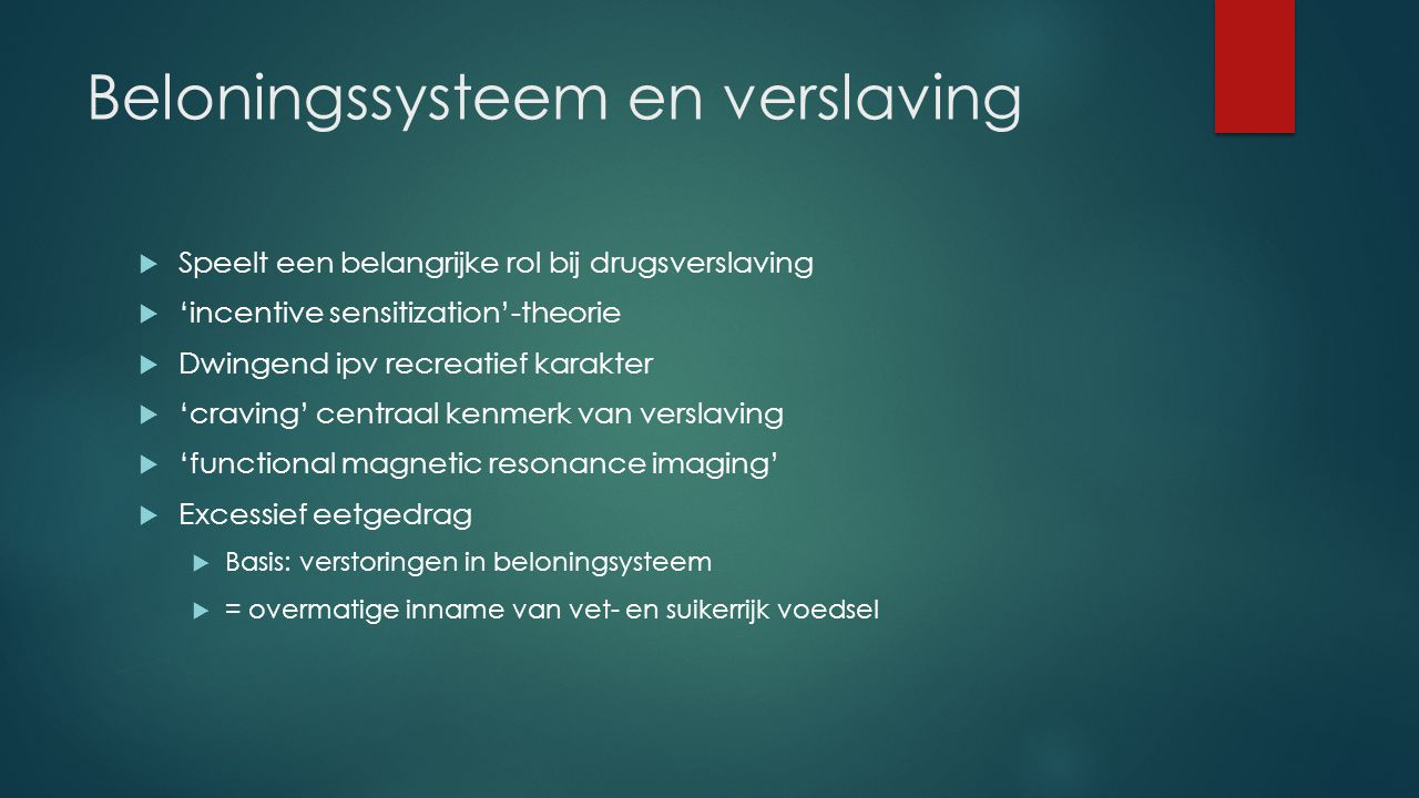 Beloningssysteem en verslaving