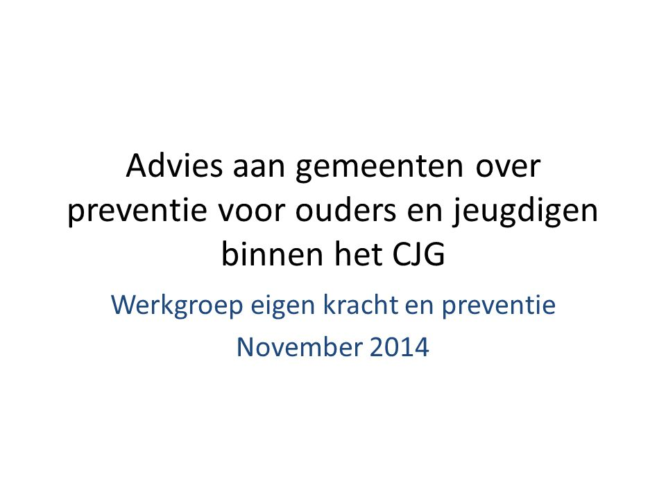 Werkgroep eigen kracht en preventie November 2014