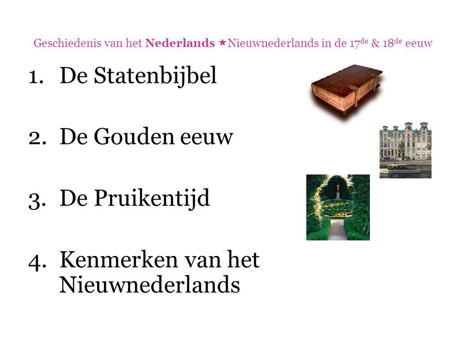 Kenmerken van het Nieuwnederlands