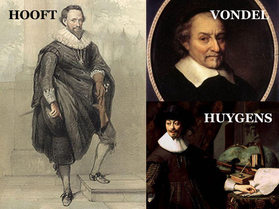 HOOFT VONDEL Geschiedenis van het Nederlands Nieuwnederlands in de 17de & 18de eeuw HUYGENS