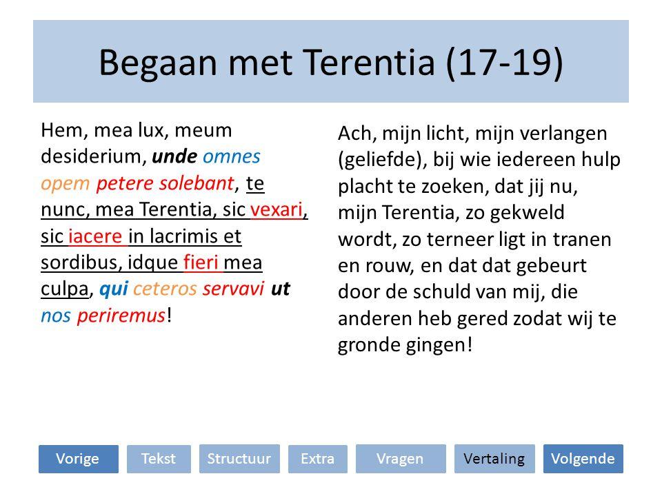 Begaan met Terentia (17-19)