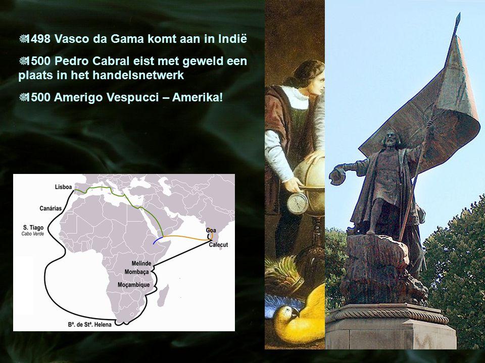 1498 Vasco da Gama komt aan in Indië