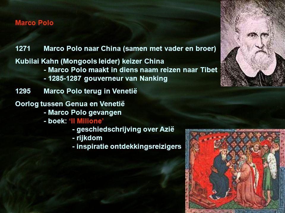 Marco Polo 1271 Marco Polo naar China (samen met vader en broer)