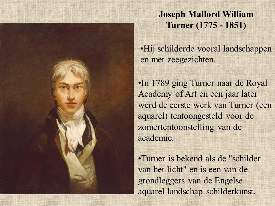 Joseph Mallord William Turner (1775 - 1851)