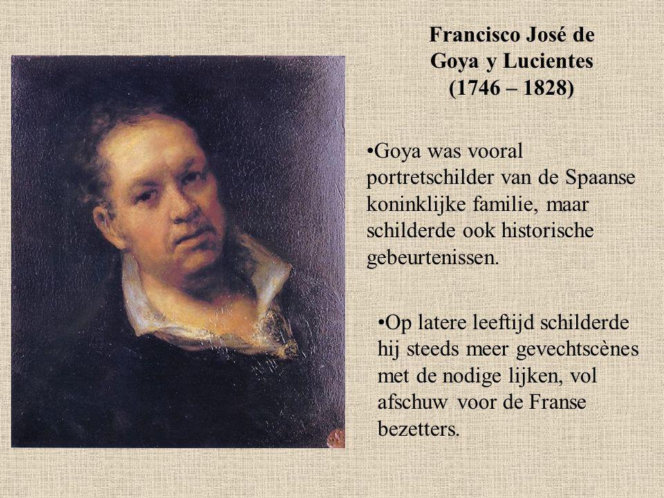 Francisco José de Goya y Lucientes (1746 – 1828)