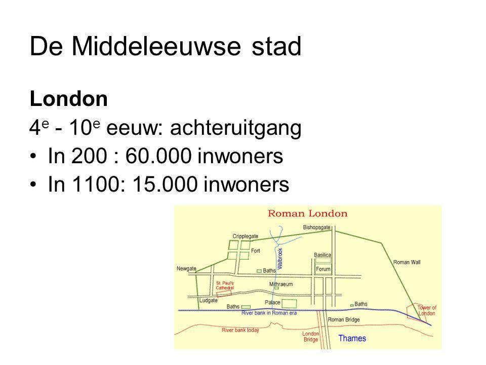 De Middeleeuwse stad London 4e - 10e eeuw: achteruitgang