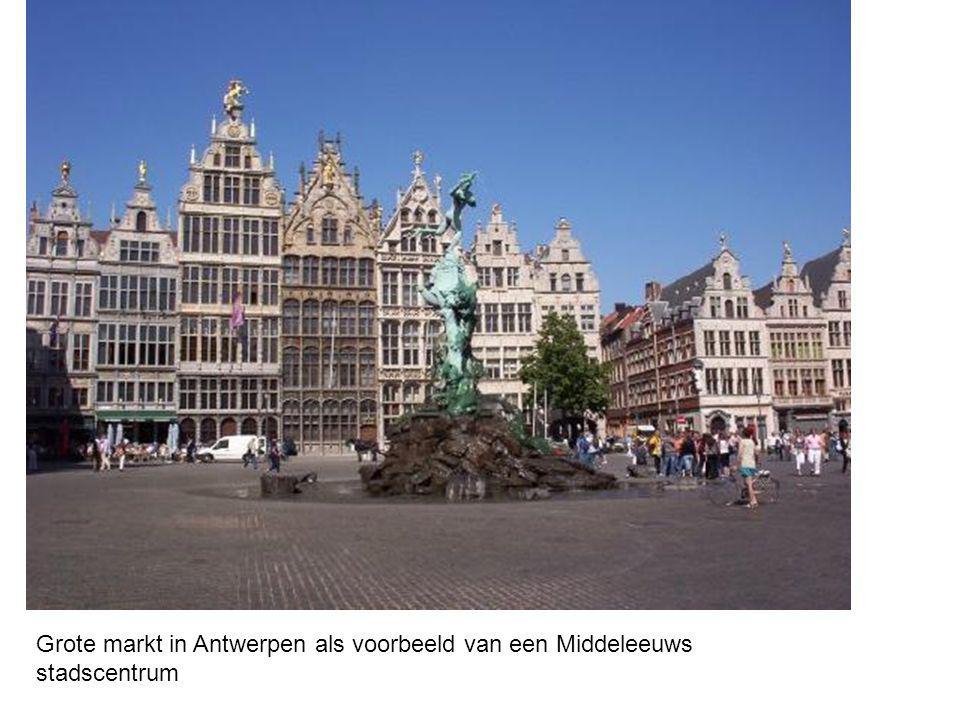 Grote markt in Antwerpen als voorbeeld van een Middeleeuws stadscentrum