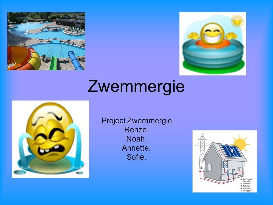 Project Zwemmergie Renzo. Noah. Annette. Sofie.