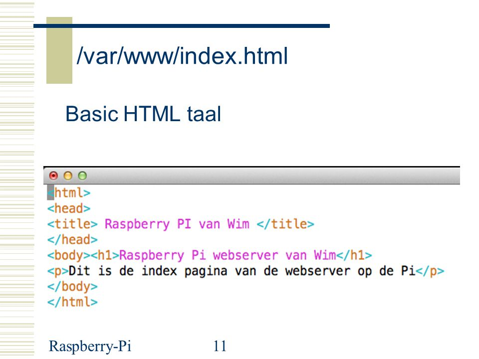 /var/www/index.html Basic HTML taal Raspberry-Pi