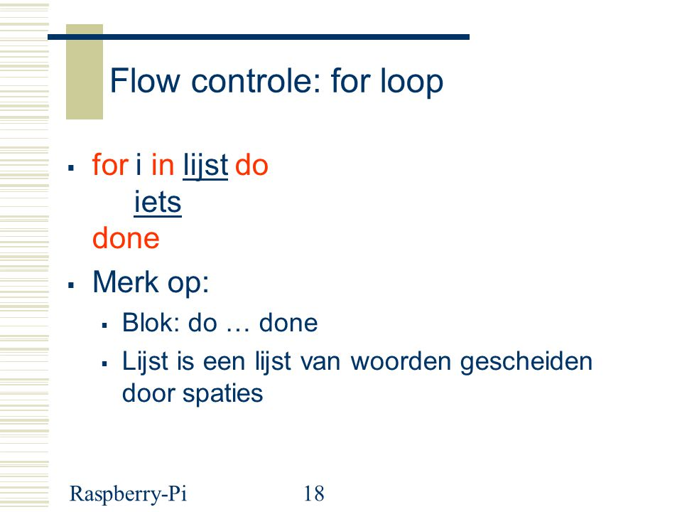 Flow controle: for loop