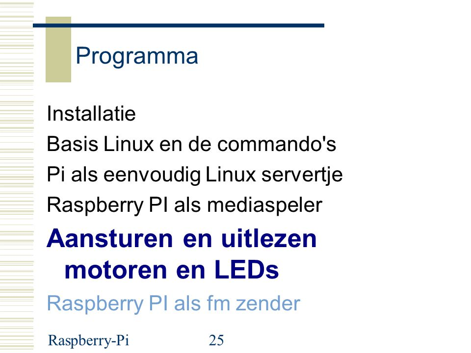 Aansturen en uitlezen motoren en LEDs