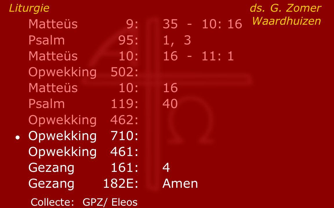 Liturgie ds. G. Zomer Waardhuizen
