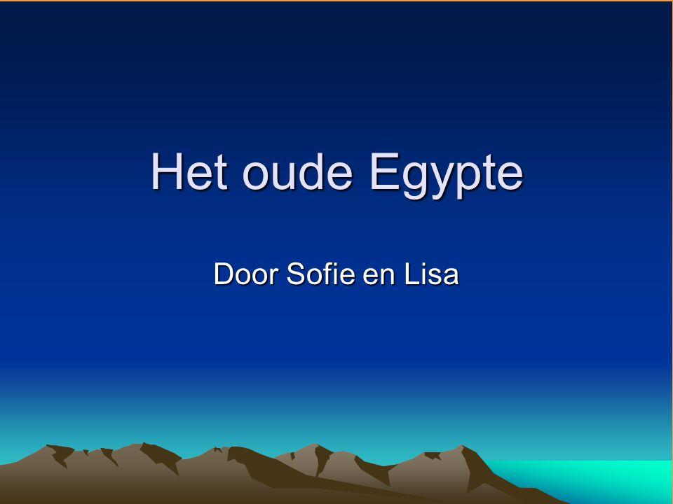 Het oude Egypte Door Sofie en Lisa