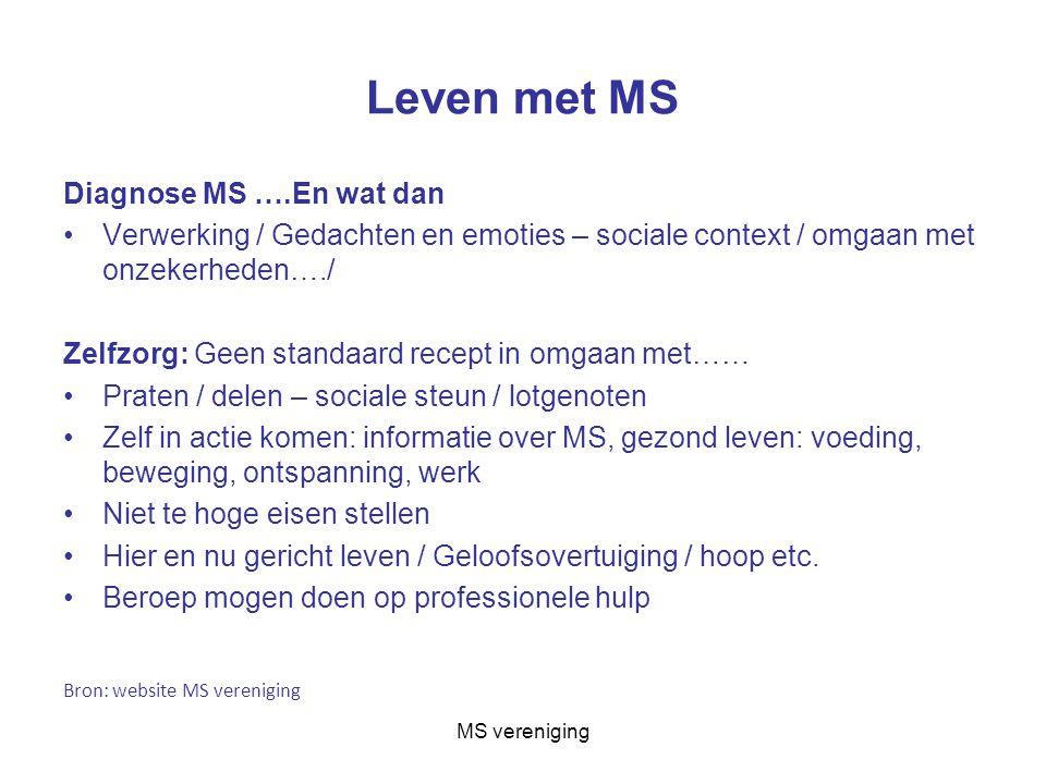 Leven met MS Diagnose MS ….En wat dan