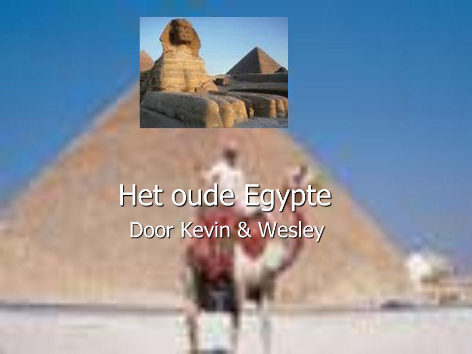 Het oude Egypte Door Kevin & Wesley