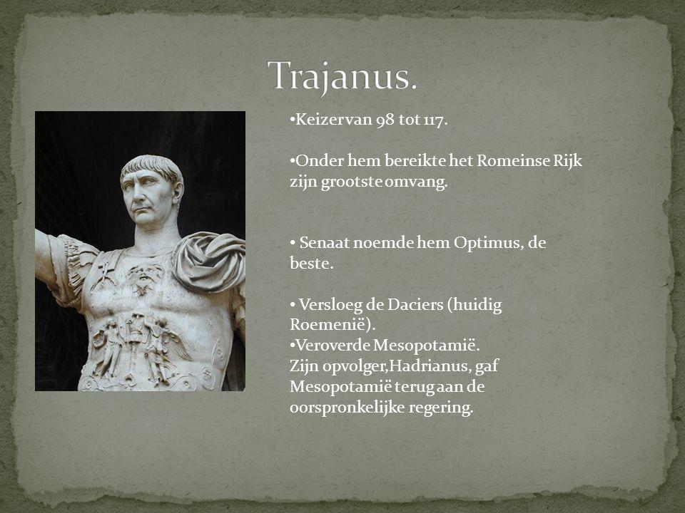 Trajanus. Keizer van 98 tot 117.