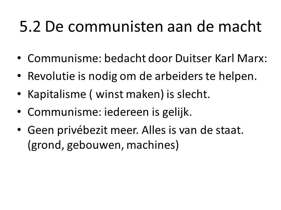 5.2 De communisten aan de macht