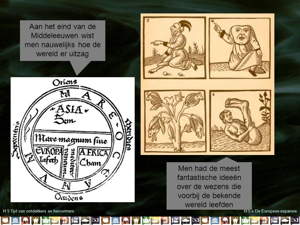 Aan het eind van de Middeleeuwen wist men nauwelijks hoe de wereld er uitzag