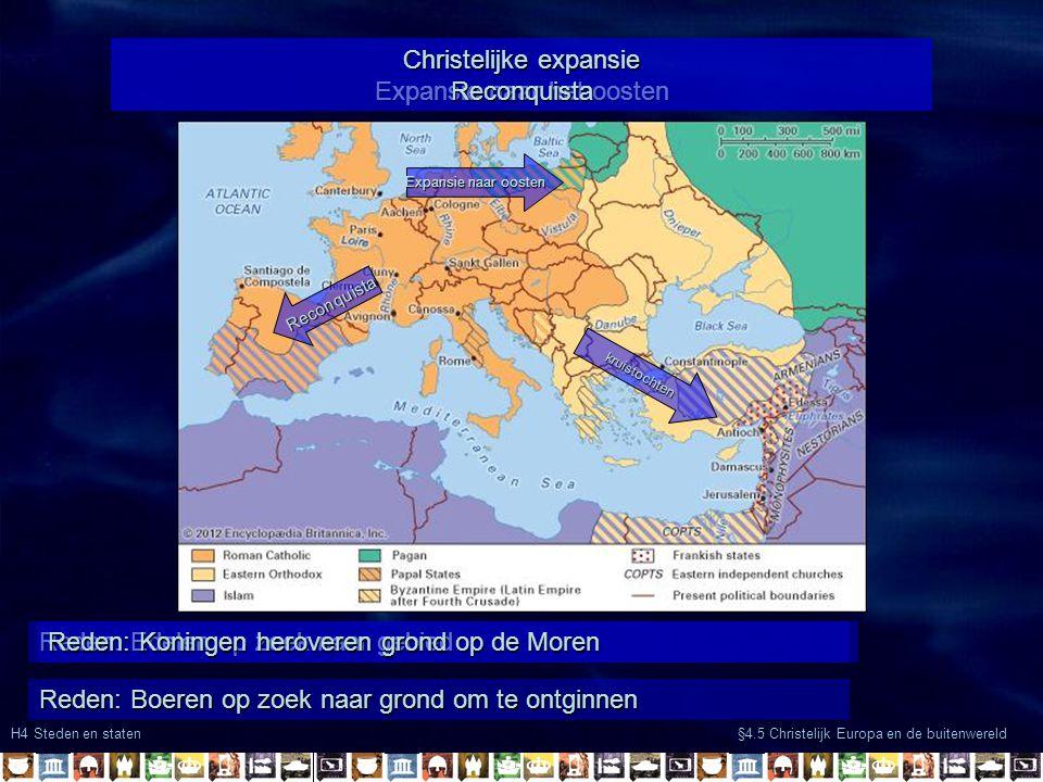 Christelijke expansie Expansie naar het oosten