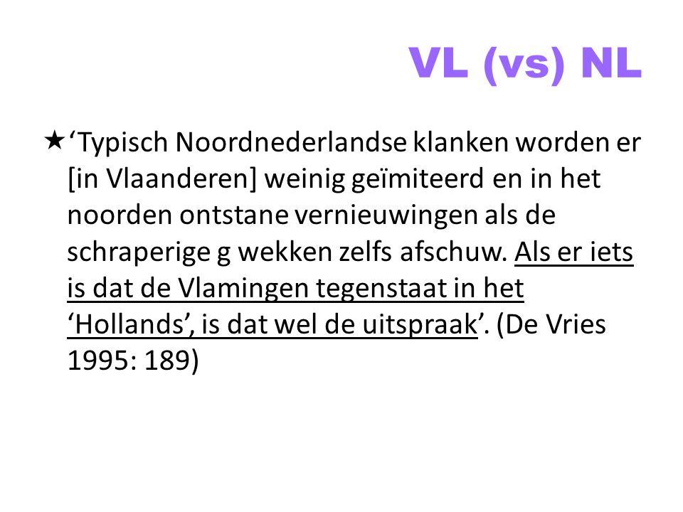 VL (vs) NL