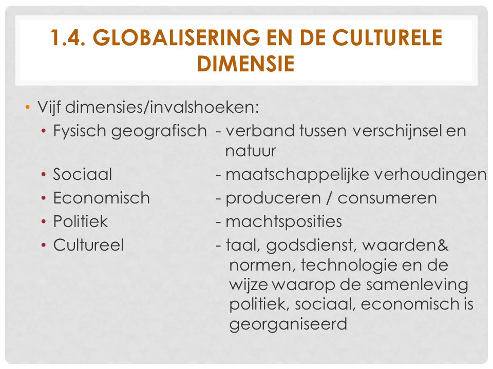 1.4. Globalisering en de culturele dimensie
