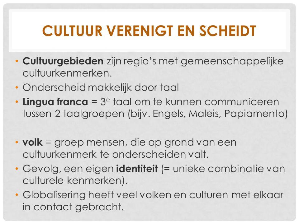 Cultuur verenigt en scheidt