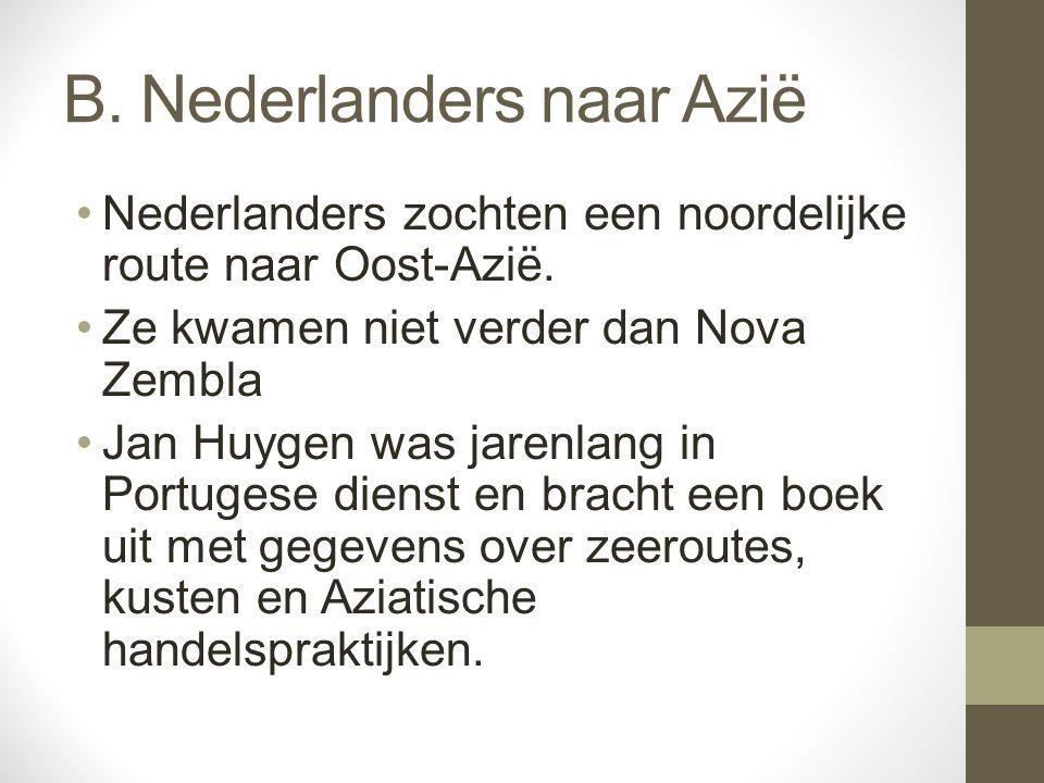 B. Nederlanders naar Azië