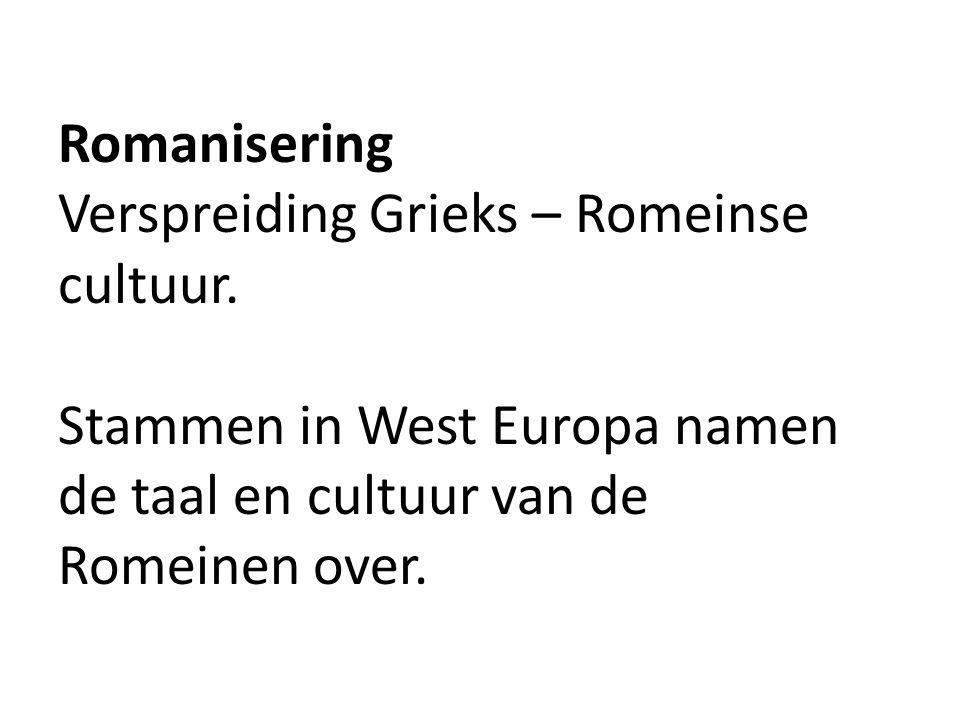 Romanisering Verspreiding Grieks – Romeinse cultuur