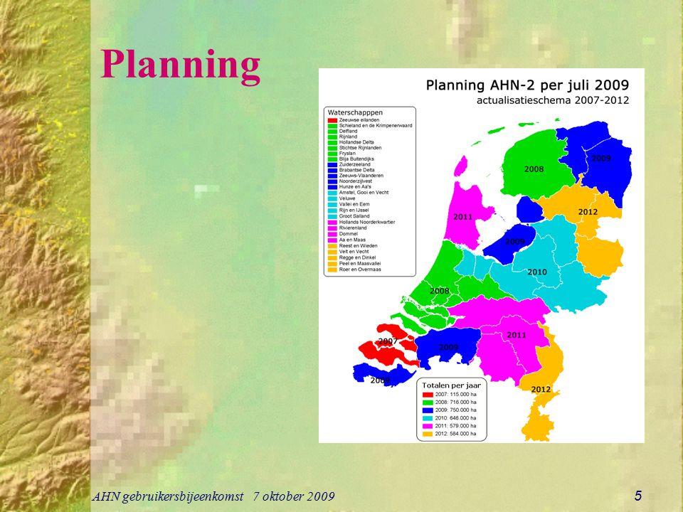 Planning AHN gebruikersbijeenkomst 7 oktober 2009