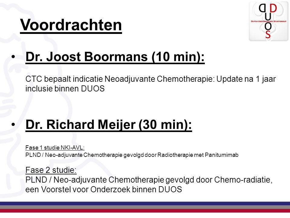 Voordrachten Dr. Joost Boormans (10 min): Dr. Richard Meijer (30 min):