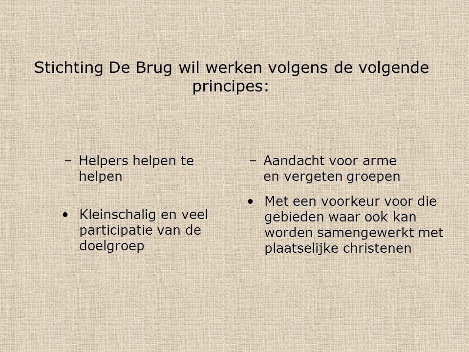 Stichting De Brug wil werken volgens de volgende principes:
