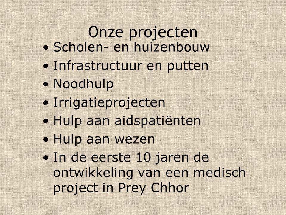 Onze projecten Scholen- en huizenbouw Infrastructuur en putten