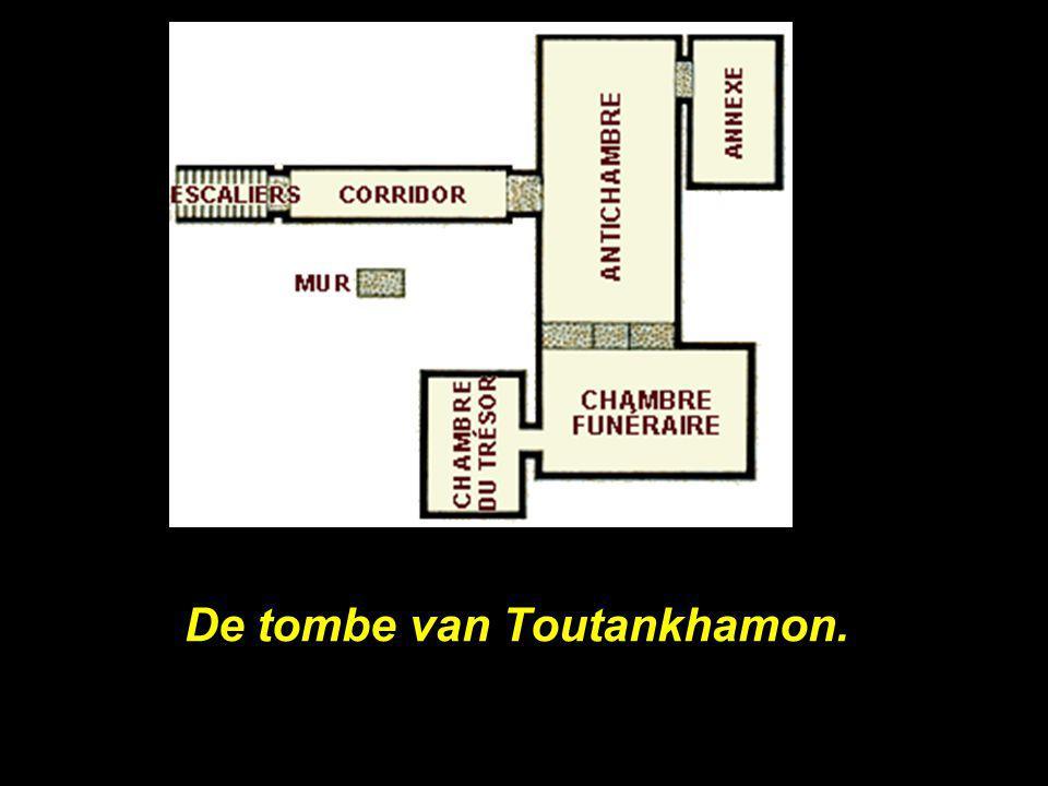 De tombe van Toutankhamon.
