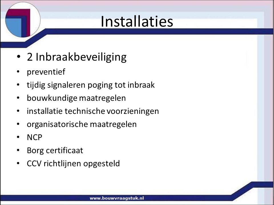 Installaties 2 Inbraakbeveiliging preventief