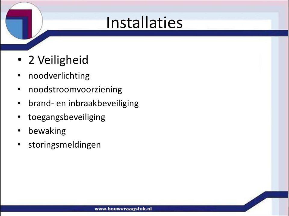Installaties 2 Veiligheid noodverlichting noodstroomvoorziening