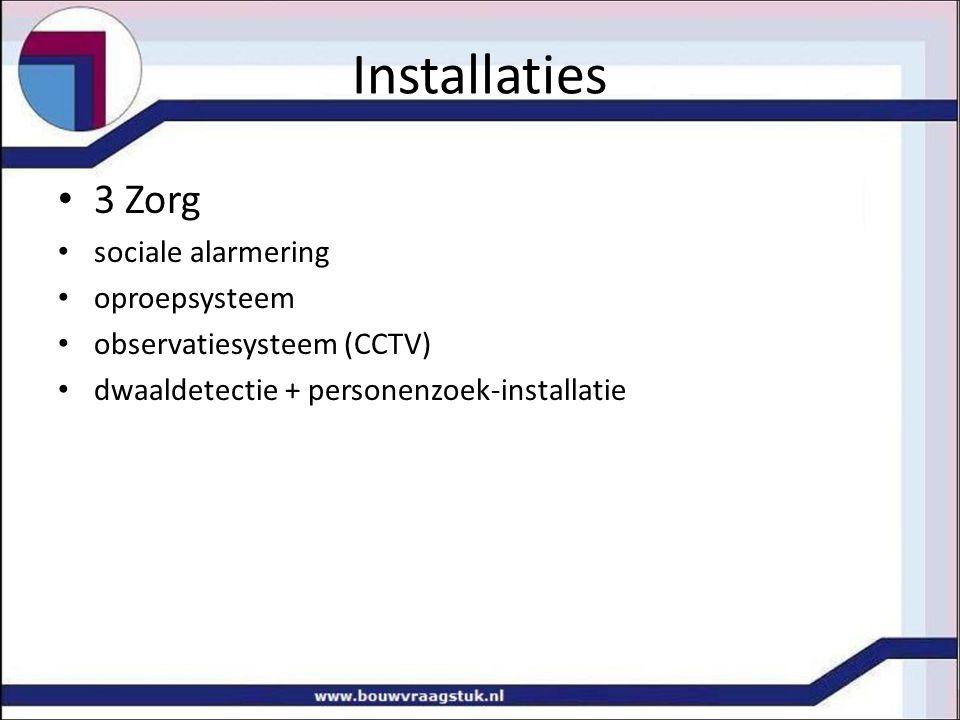 Installaties 3 Zorg sociale alarmering oproepsysteem