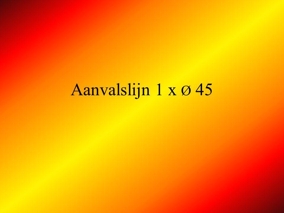 Aanvalslijn 1 x Ø 45
