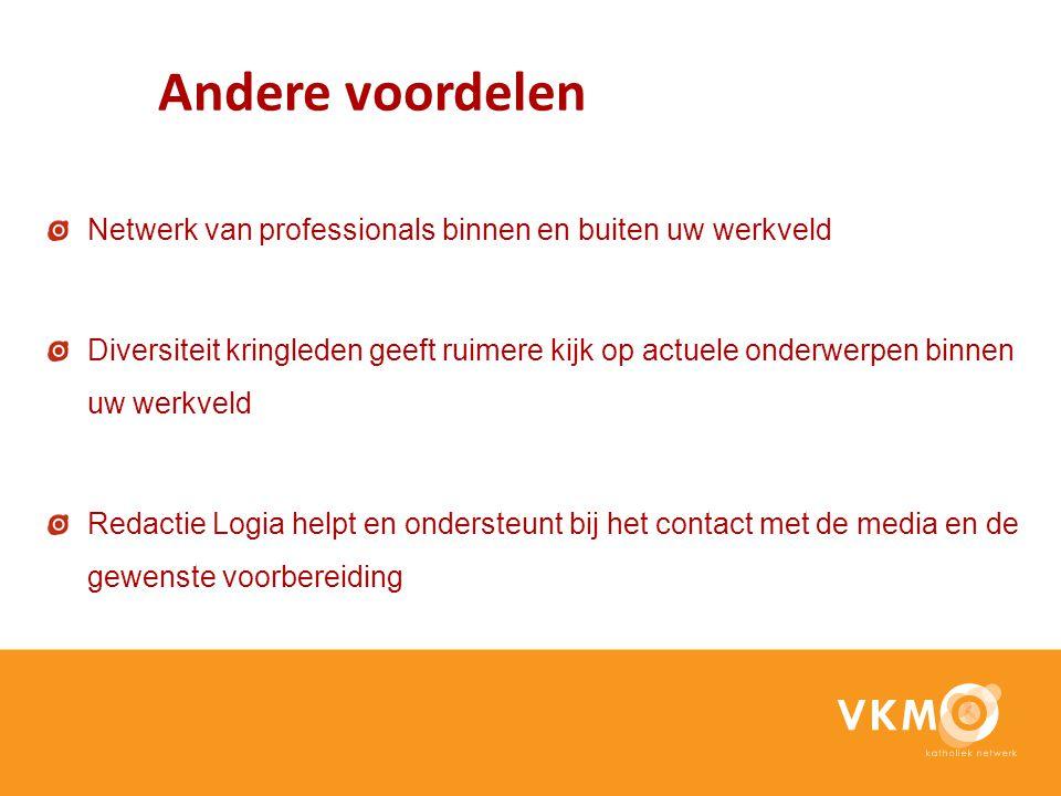 Andere voordelen Netwerk van professionals binnen en buiten uw werkveld.