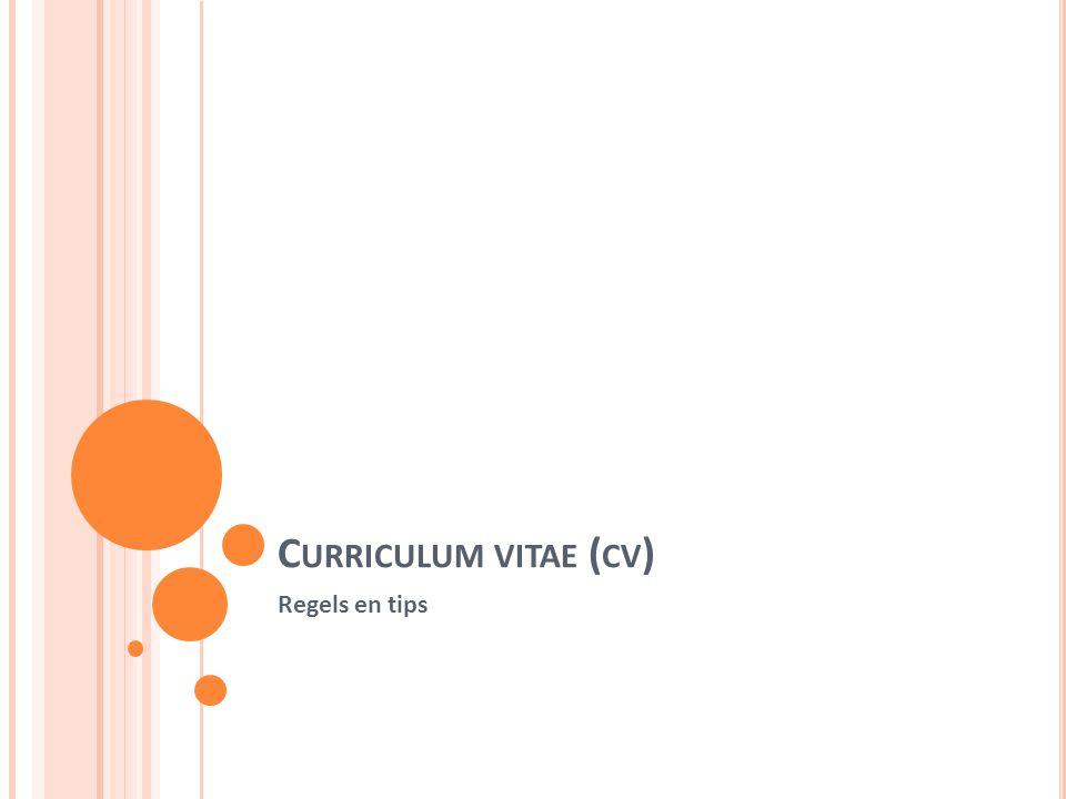 Curriculum vitae (cv) Regels en tips